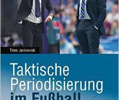 Timo Jankowski: Fußballtrainer und Autor mit der richtigen Taktik