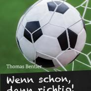 Von der Basis für die Basis: DAS Buch für den Amateur- und Jugendfußball